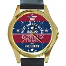 Make America Great Donald Trump For President Unisex Round Gold Metal Watch