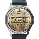 To My Son Never Forget That I Love You Forever Unisex Round Silver Metal Watch