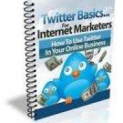 Twitter Basics for Internet Marketers