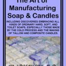 The Art of Manufacturing Soap and Candles