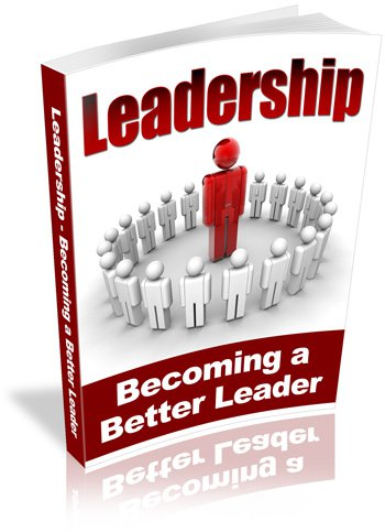 Leadership - Becoming a Better Leader