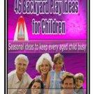 46 Backyard Play ideas for Children