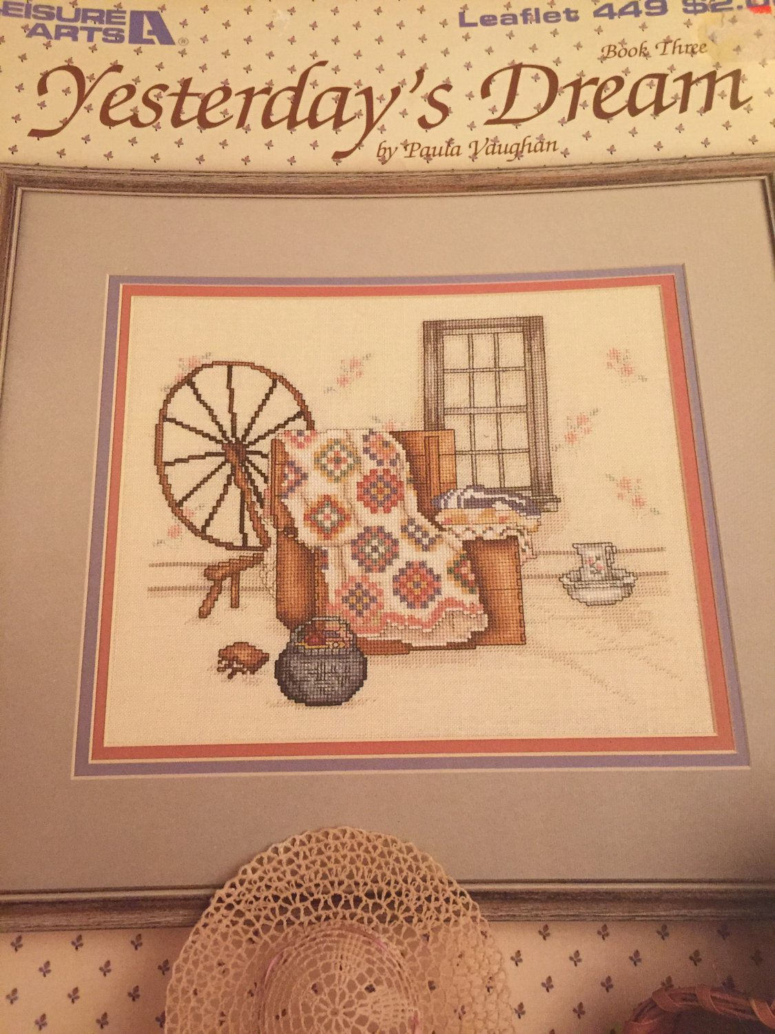 Leisure Arts Yesterday's Dream Counted Cross Stitch Leaflet 449 Book 3 by Paula Vaughn