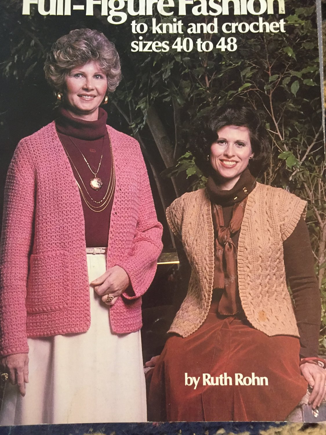 Full-Figure Fashion to Knit & Crochet Pattern Book from Leisure Arts 142 sizes 40 - 48