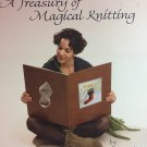 A Treasury Of Magical Knitting by Cat Bordhi Knitting Book