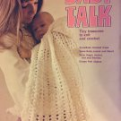 Leisure Arts Leaflet #4 Crochet and Knit Leaflet Baby Talk Vintage 1973
