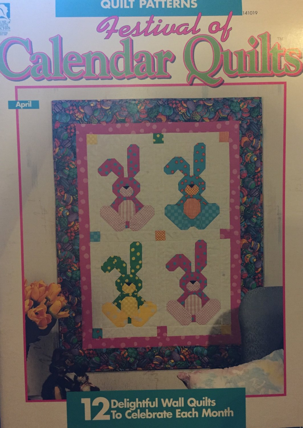 Festival of Calendar Quilts Pattern House of White Birches 141019