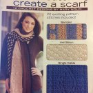 Learn a Stitch Create a Scarf  Leisure Arts 4518