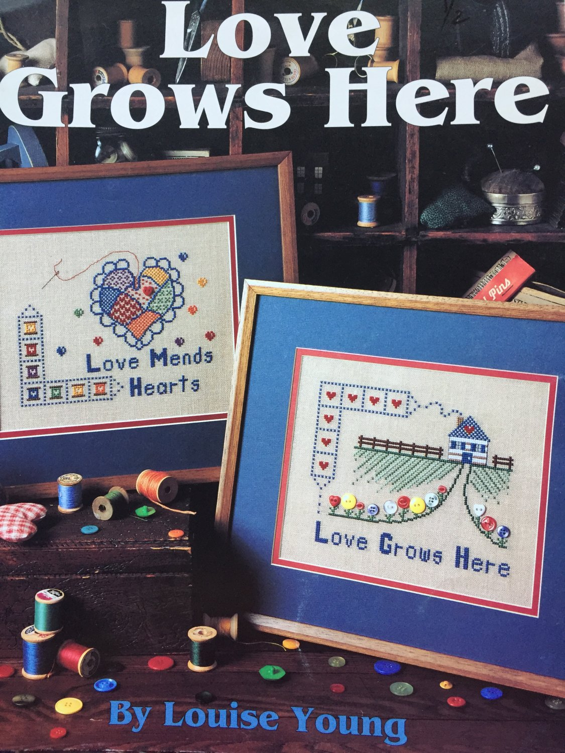 Love Grows Here Cross Stitch Charts Leisure Arts 2726