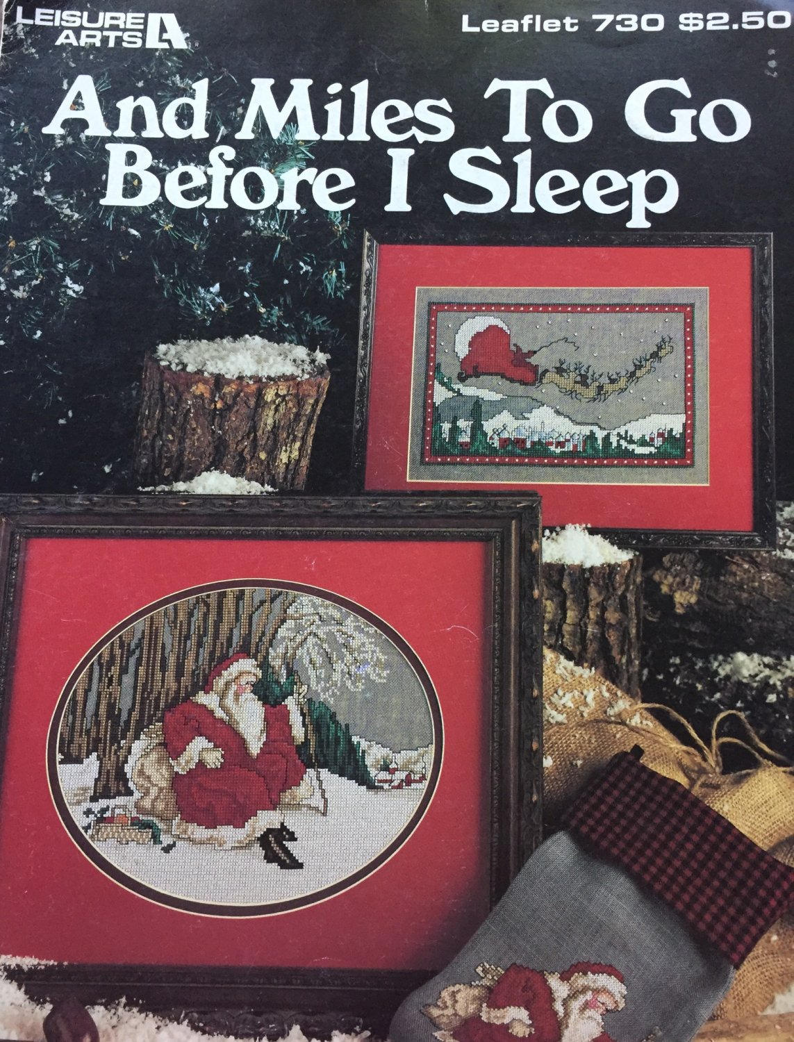 And MIles to go before I Sleep Santa Claus Cross Stitch Leisure Arts 730