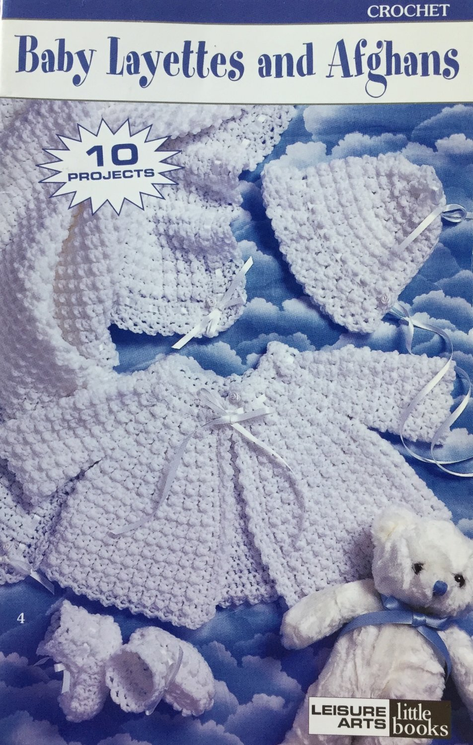 Baby Layettes and Afghans Crochet Pattern Leisure Arts 75027 10 Patterns.