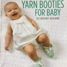 Yarn Booties for Baby 10 crochet designs Leisure arts 6255