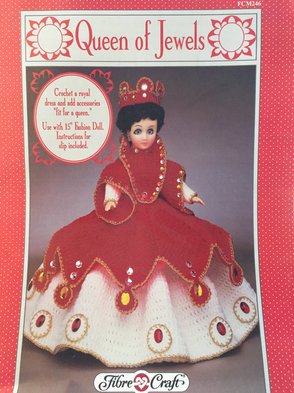 Queen of Jewels Doll Gown for 15¨ doll Crochet Pattern Fibre Craft FCM246