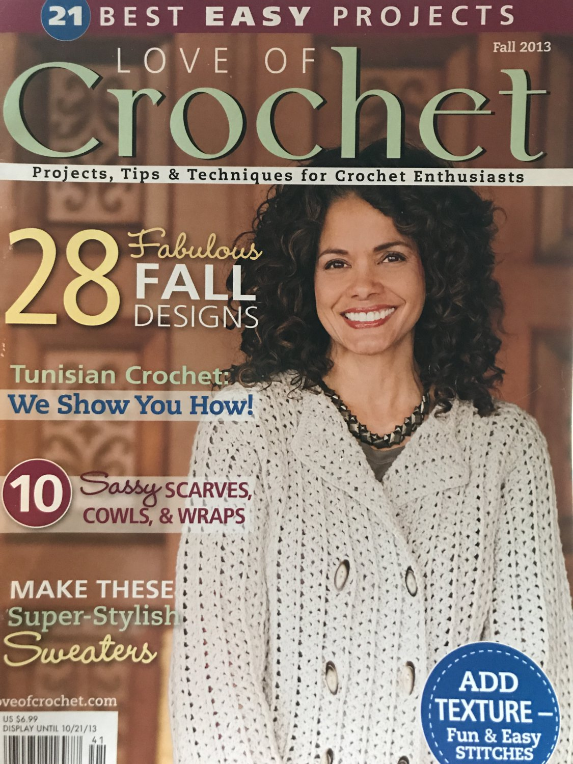 Love of Crochet Fall of  2013 Crochet Patterns Sweaters, Scarves, Cowls, Wraps Tunision Stitch