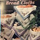 Tea Time Bread CLoths by Diane Brakefield Cross Stitch Charts Leisure Arts Leaflet 2467
