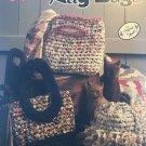 Crochet Rag Bags Annie's Attic Crochet Pattern 425T