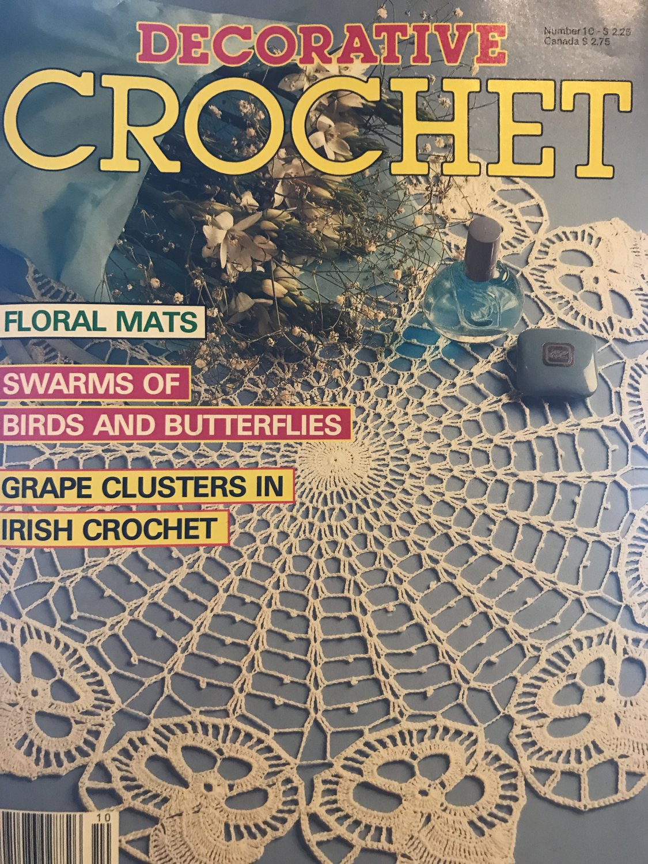 Decorative Crochet Magazine No. 10 July 1989 Home Decor Featuring Birds & Butterflies Grape Clusters