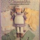 Samantha Doll and Wardrobe Leisure Arts 674 Crochet Pattern Leaflet Anne Halliday