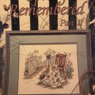 Leisure Arts Spring Remembered Part II Counted Cross Stitch Leaflet 2048 by Paula Vaughn