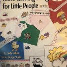 More Clothing Designs for LIttle People Cross Stitch Pattern  Leisure Arts 926