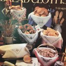 Bread CLoths by Anne Van Wagner Young Cross Stitch Charts Leisure Arts Leaflet 389