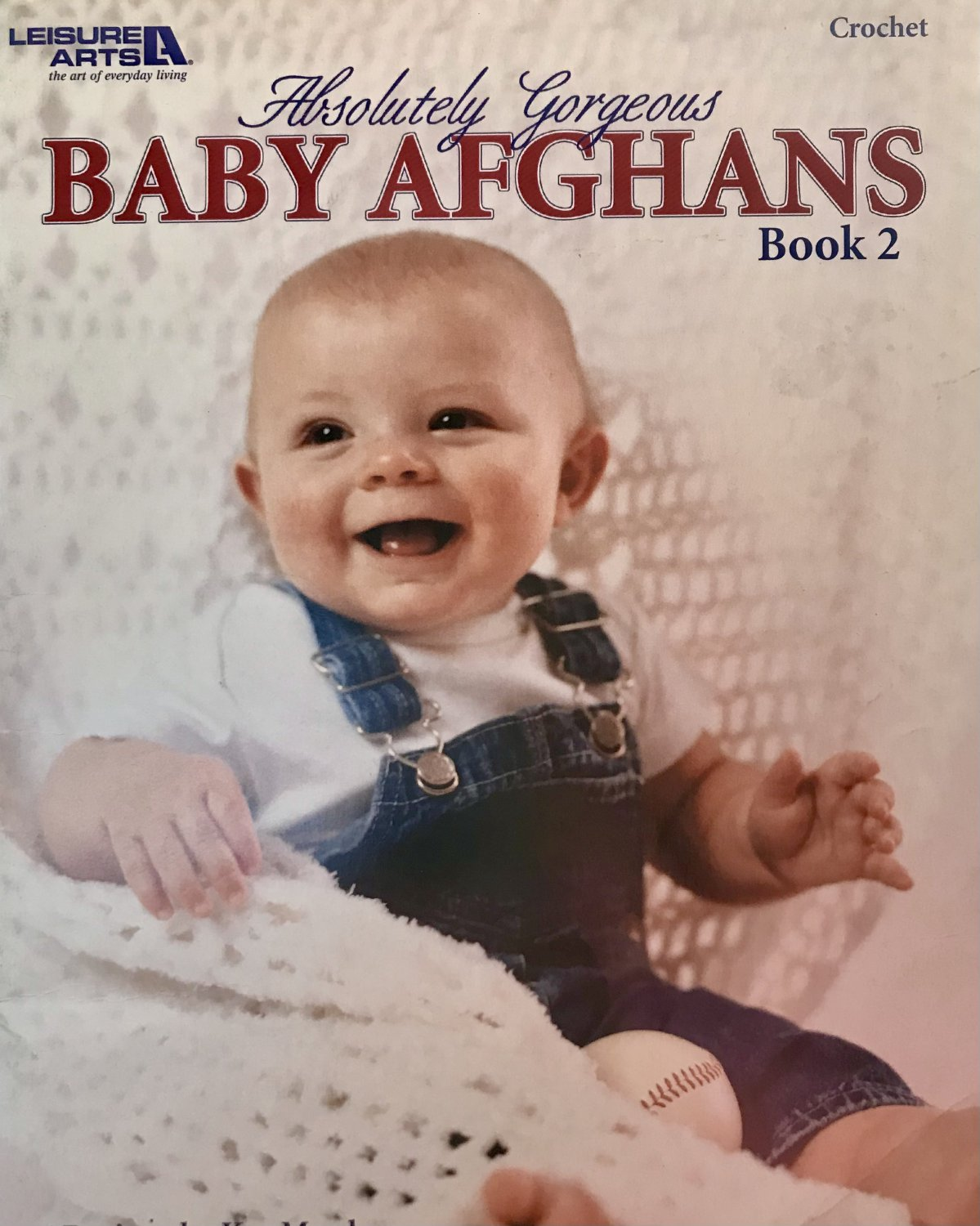Leisure Arts 3747 Absolutely Gorgeous Baby Afghans Crochet Pattern