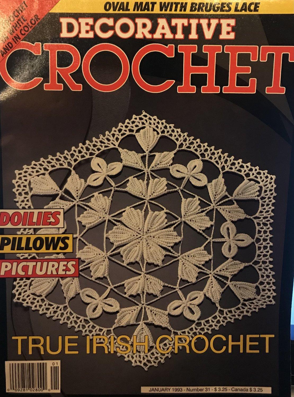 Decorative Crochet Magazine back issue No. 31 January 1993 Irish Crochet doilies, Pillows, Pictures