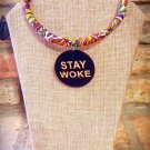 Stay Woke Afrocentric Ankara African Fabric Necklace, Fabric Necklace, Ankara Necklace