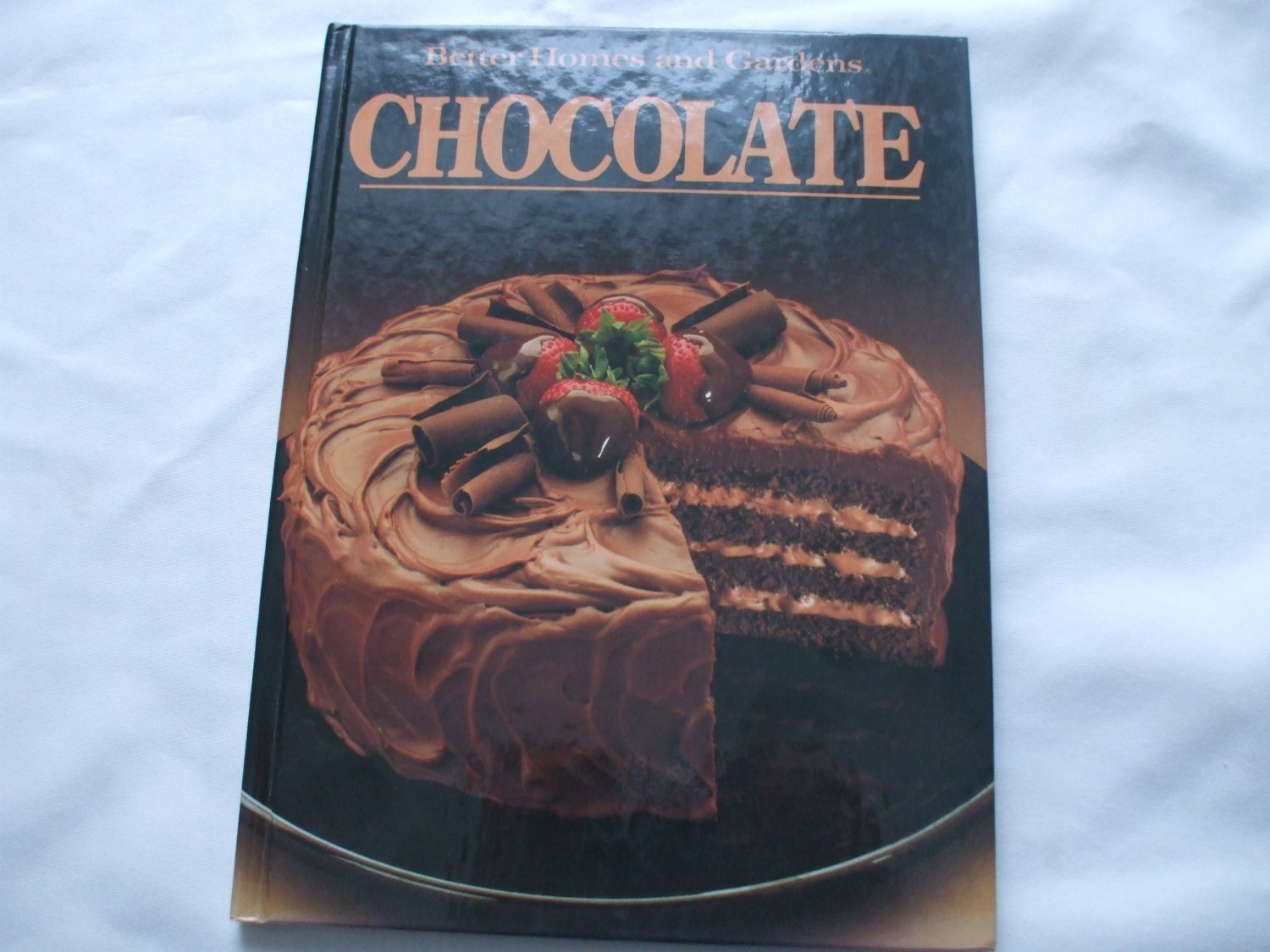 Chocolate Hardcover Book By Better Homes and Gardens