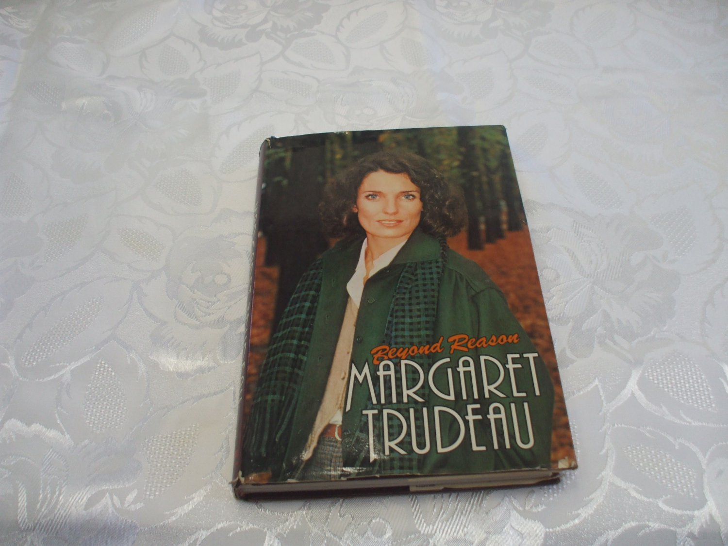 Beyond Reason Margaret Trudeau Autobiography Hardcover With DustJacket