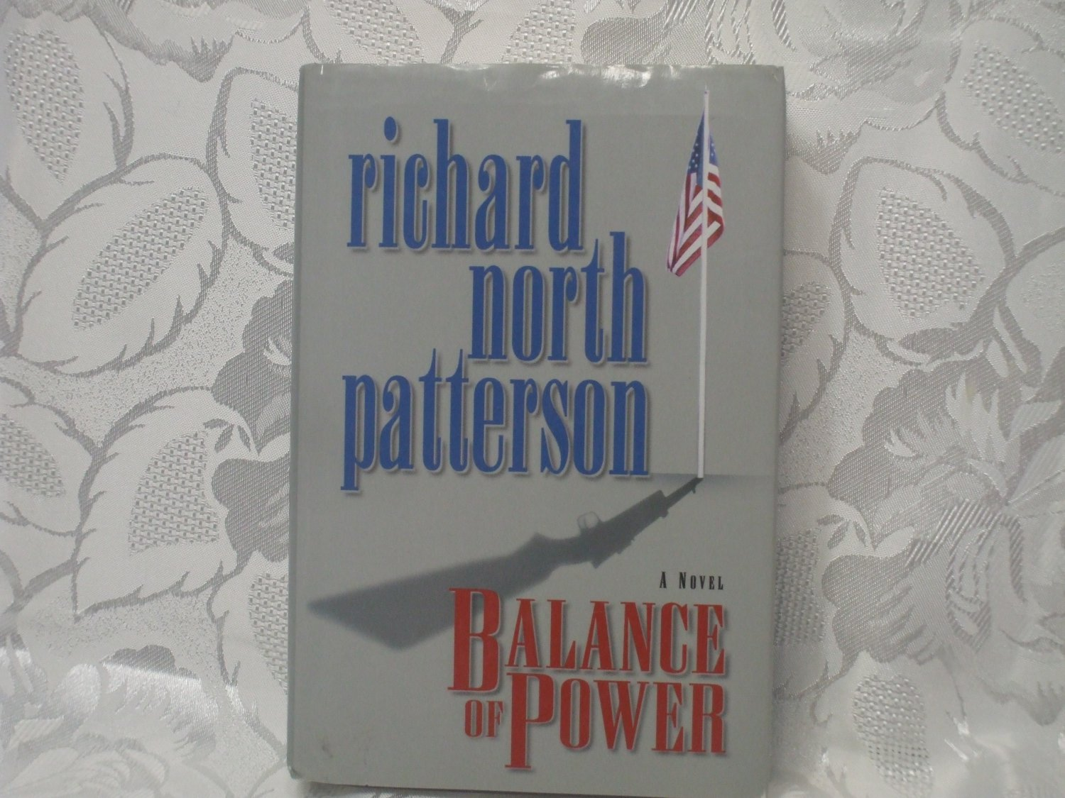 Balance of Power Hardcover Fiction of Guns Politics and Law