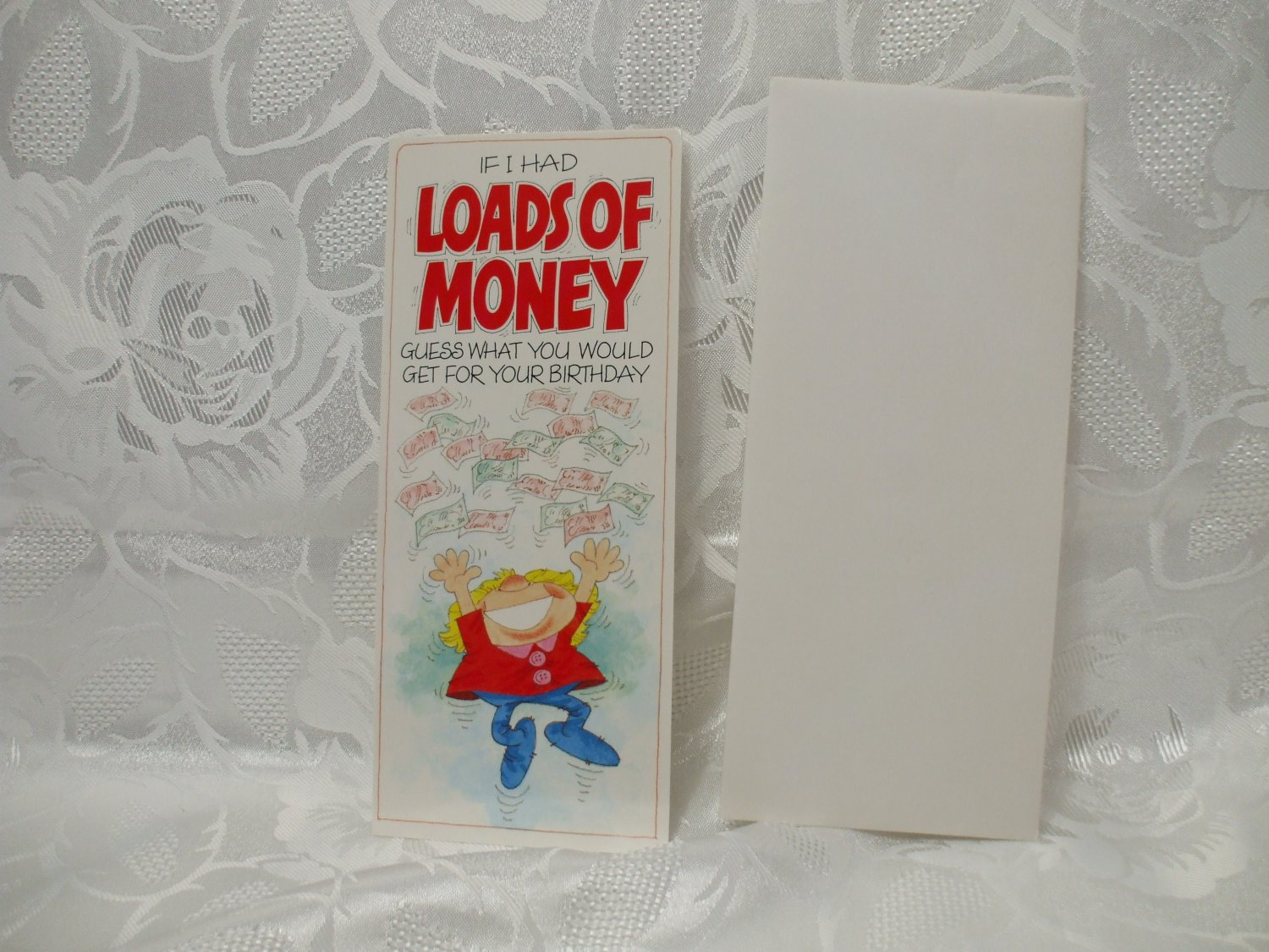 Loads Of Money Birthday Card With Envelope