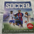 The KingFisher Soccer Encyclopedia Paperback World Cup Edition 2018