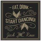 Retro Vintage Black and Gold Wedding Sign – Eat, Drink and Start Dancing Poster