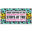 What Happens at the Bachelorette Party Stays at the Bachelorette Party Decora...