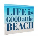 Life Is Good At The Beach Motivational Quote CANVAS Wall Art Home Décor