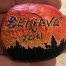 "Hand Painted Art Rock ""Believe in You"" Design"