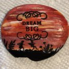 "Hand Painted Art Rock ""Dream Big"" Design"