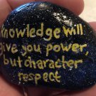 "Hand Painted Art Rock ""Knowledge"" Design"