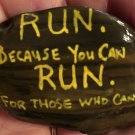 "Hand Painted Art Rock ""Run Because You Can"" Design"