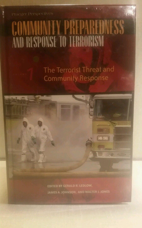 Community Preparedness and Response to Terrorism  (3 volume set)