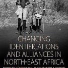 Changing Identifications and Alliances in North-East Africa by Schlee Hardcover