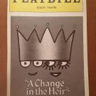 A Change In The Heir Playbill from the Edison Theatre with May 11, 1990 Stub
