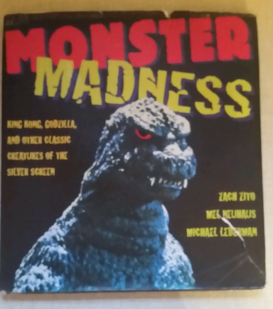 Monster Madness - book - King Kong, Godzilla and Other Classic Creatures -