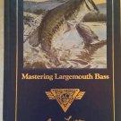 MASTERING LARGEMOUTH BASS Book by Larry Larsen