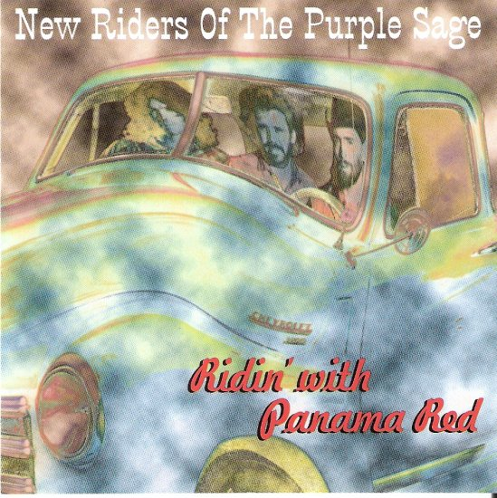 """Music CD Rock  New Riders of the Purple Sage """"Ridin' with Panama Red"""" $3.00 shipping included"""