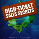 High-Ticket Sales Secrets