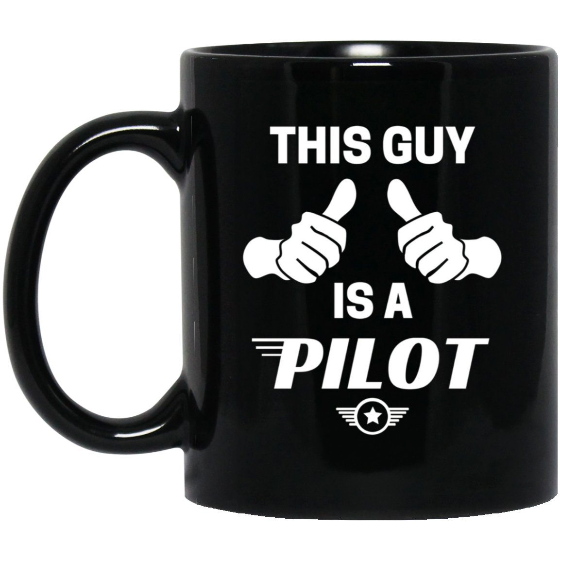 Mens This Guy Is A Pilot Funny Aviator Flight Black  Mug Black Ceramic 11oz Coffee Tea Cup