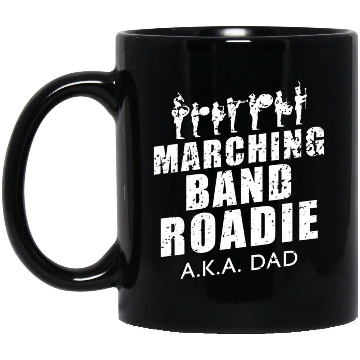 Mens Marching Band Roadie A.K.A. Dad Funny Gift Black  Mug Black Ceramic 11oz Coffee Tea Cup
