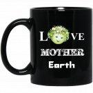 Love Mother Earth summer Nature Moon plants Black  Mug Black Ceramic 11oz Coffee Tea Cup